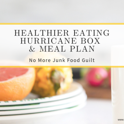 Healthier Hurriccane Box and Meal Plan