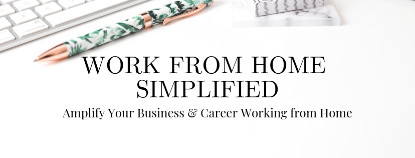 Work from Home Simplified