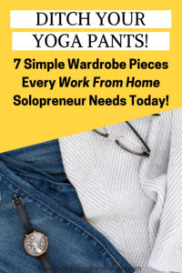 Simple Wardrobe Work From Home Solopreneus Need